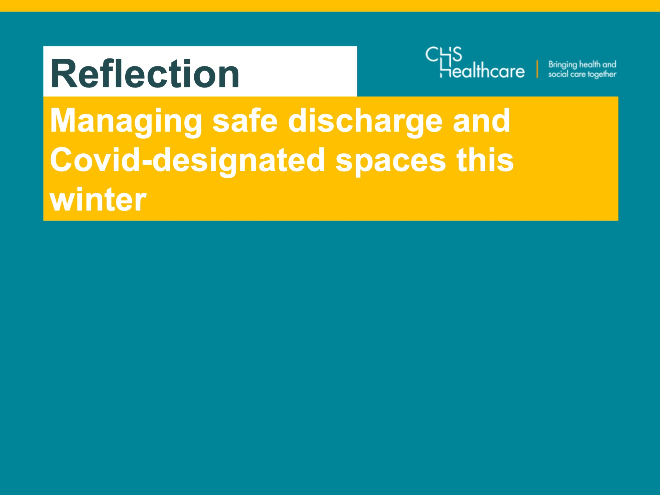 Managing safe discharge and Covid-designated spaces this winter